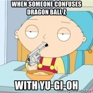 Suicide Stewie - when someone confuses Dragon ball z with yu-gi-oh