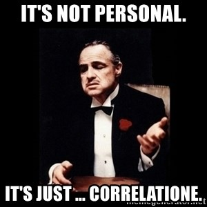 The Godfather - It's not personal. It's just … correlatione.