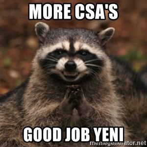 evil raccoon - MORE CSA's Good job yeni