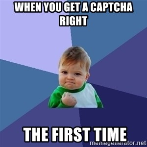 Success Kid - When you get a captcha right   the first time