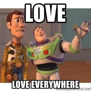 Toy story - LOVE LOVE Everywhere