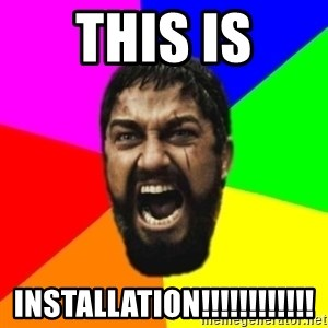 sparta - this is installation!!!!!!!!!!!!