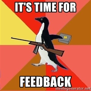 Socially Fed Up Penguin - It's time for Feedback