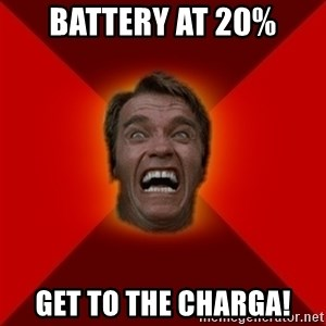 Angry Arnold - Battery at 20% Get to the charga!