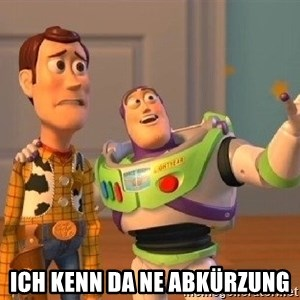 Consequences Toy Story - Ich kenn da ne Abkürzung