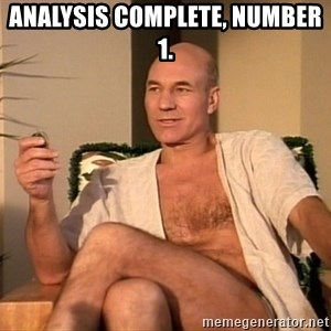 Sexual Picard - Analysis complete, Number 1.