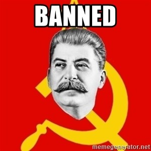 Stalin Says - BANNED