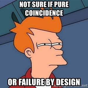 Futurama Fry - Not Sure if pure coincidence or failure by design