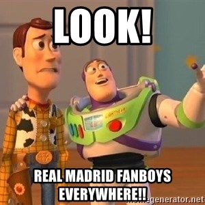 Consequences Toy Story - Look! Real Madrid fanboys everywhere!!