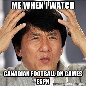 Confused Jackie Chan - Me when I watch Canadian football on games espn