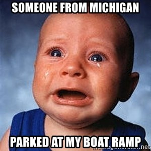 Crying Baby - SOMEONE FROM MICHIGAN PARKED AT MY BOAT RAMP
