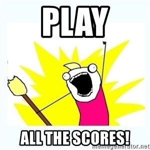 All the things - Play All the Scores!