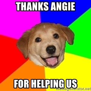 Advice Dog - thanks angie for helping us