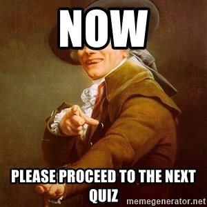 Joseph Ducreux - Now Please proceed to the next quiz