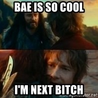Never Have I Been So Wrong - bae is so cool i'm next bitch