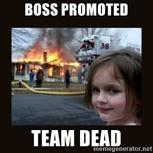 burning house girl - boss promoted team dead