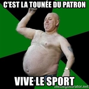 The Football Fan - C'est la tounée du patron vive le sport