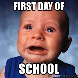 Crying Baby - first day of school