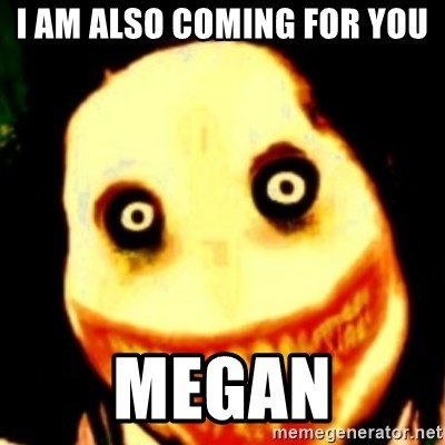 Tipical dream - I AM ALSO COMING FOR YOU MEGAN