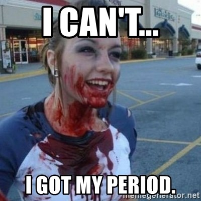 Scary Nympho - I CAN'T... I GOT MY PERIOD.