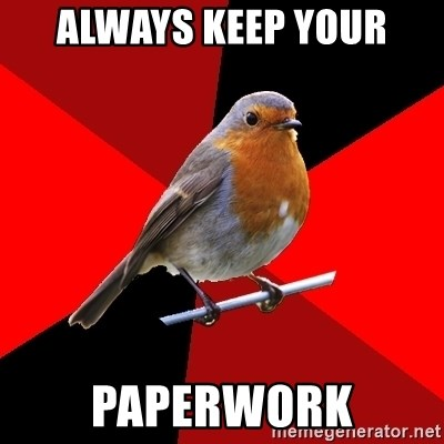 Retail Robin - Always keep your paperwork