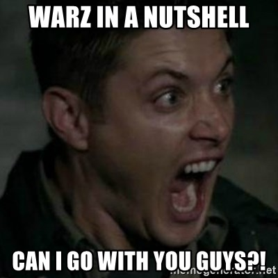 Supernatural Dean Face - WarZ in a nutshell can i go with you guys?!