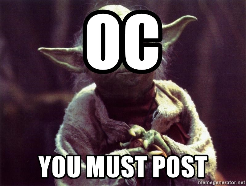 Yoda - OC You must post