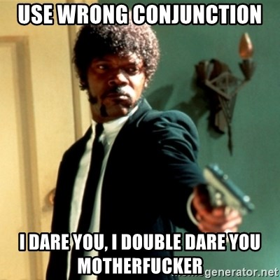 Jules Say What Again - Use wrong conjunction i dare you, i double dare you motherfucker