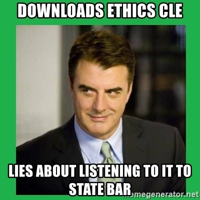 Mr.Big - DOWNLOADS ETHICS CLE LIES ABOUT LISTENING TO IT TO STATE BAR