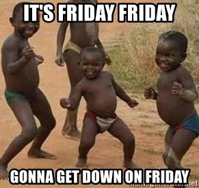 african children dancing - It's Friday Friday Gonna get down on Friday