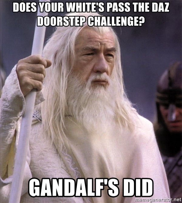 White Gandalf - Does your white's pass the DAZ DOORSTEP CHALLENGE? GANDALF'S DID