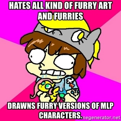 Hates All Kind Of Furry Art And Furries Drawns Furry Versions Of Mlp
