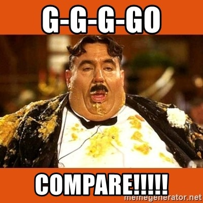 Fat Guy - G-G-G-GO  COMPARE!!!!!