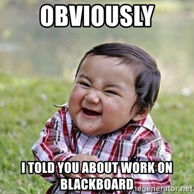 Niño Malvado - Evil Toddler - OBVIOUSLY i told you about work on blackboard