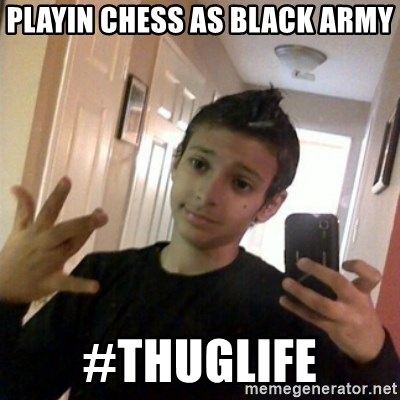 Thug life guy - playin chess as black army #thuglife