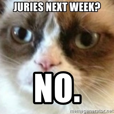 angry cat asshole - Juries next week? No.