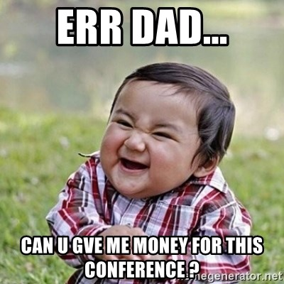 Niño Malvado - Evil Toddler - Err dad... can u gve me money for this conference ?