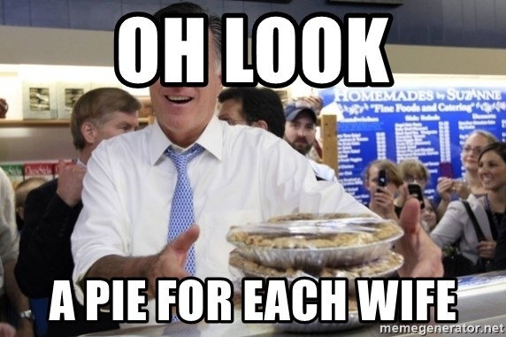 Romney with pies - oh look a pie for each wife