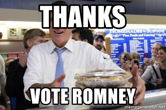 Romney with pies - THANKS VOTE ROMNEY