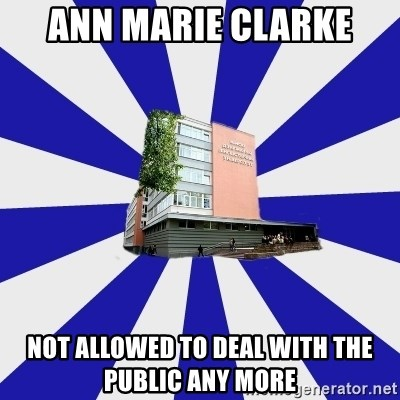 Tipichnuy MGLU - ANN MARIE CLARKE NOT ALLOWED TO DEAL WITH THE PUBLIC ANY MORE