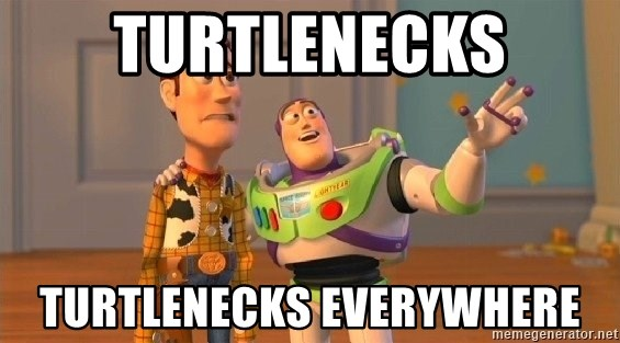 Consequences Toy Story - Turtlenecks turtlenecks everywhere