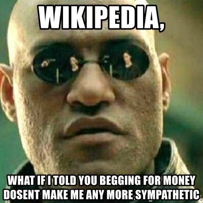 What If I Told You - wikipedia, what if i told you begging for money dosent make me any more sympathetic