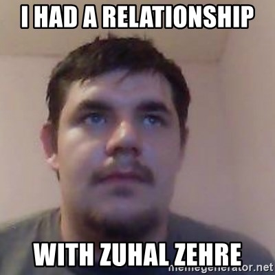 Ash the brit - I HAD A RELATIONSHIP  WITH ZUHAL ZEHRE