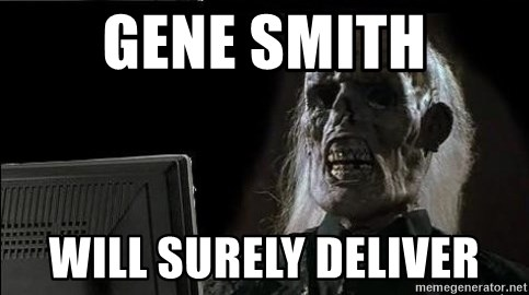 OP will surely deliver skeleton - gene smith will surely deliver