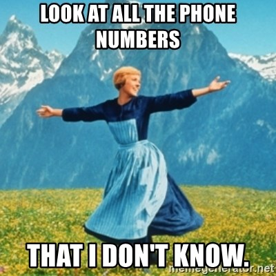 Sound Of Music Lady - Look at All the phone numbers That I don't know.