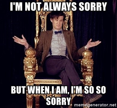 Hipster Doctor Who - I'm not always sorry but when i am, i'm so so sorry