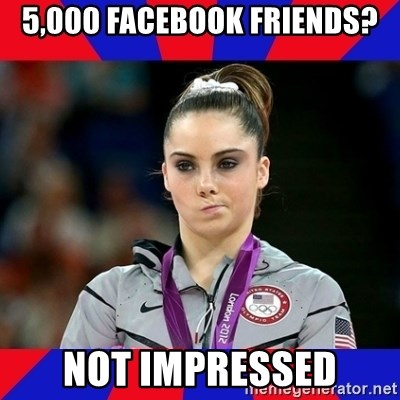 Mckayla Maroney Does Not Approve - 5,000 facebook friends? Not impressed