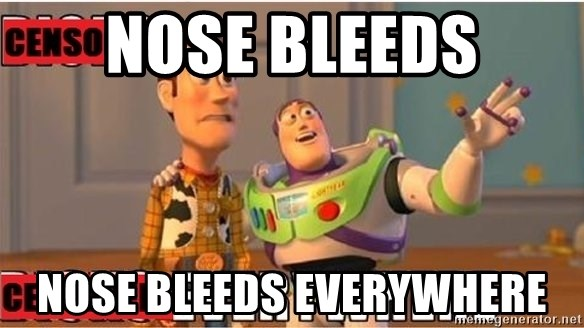 Toy Story Everywhere - Nose Bleeds nose bleeds everywhere