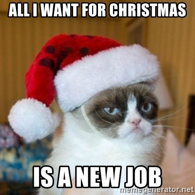 Grumpy Cat Santa Hat - ALL I WANT FOR CHRISTMAS IS A NEW JOB