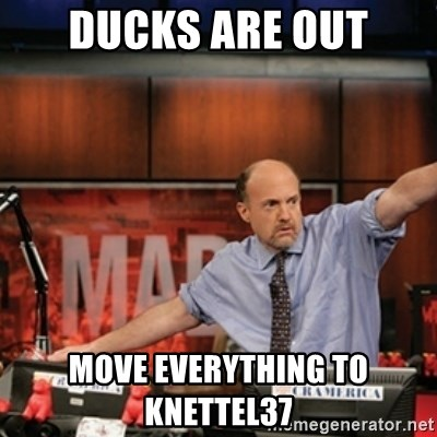 Jim Kramer Mad Money Karma - Ducks are out move everything to knettel37